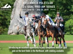 GREENWICH POLO CLUB ANNOUNCES 12 + GOAL PRO-AM SUMMER SERIES